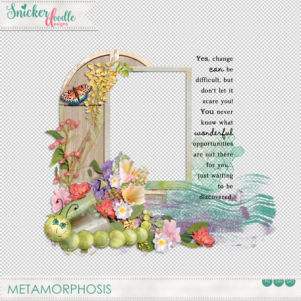 Metamorphosis freebie SnickerdoodleDesigns