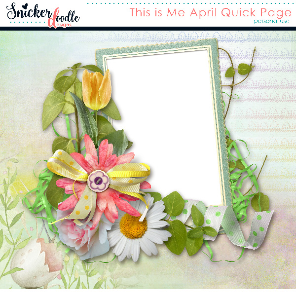 This is Me April Snickerdoodle Designs Freebie